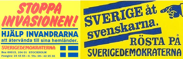 Zatrzymać inwazję i Szwecja dla Szwedów. Z archiwum SD
